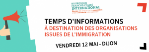 Temps d'information et d'échanges à destination des organisations issues de l'immigration @ Maison des Associations de Dijon |  |  |